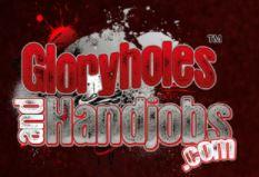 Glory Holes and Handjobs
